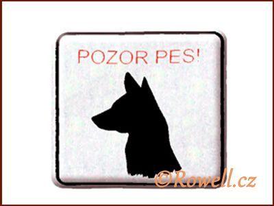 NO cedulka stříbr. 'Pozor pes rowell