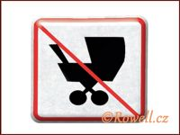 NZ 'Zákaz kočárek' /stříbrná/ rowell