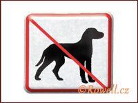 NZ 'Zákaz psů' /stříbrná/ rowell
